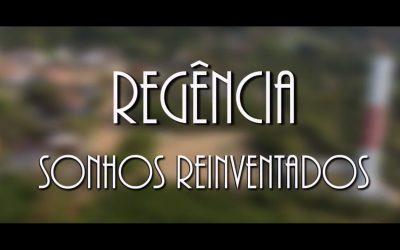 Regência – Sonhos Reinventados