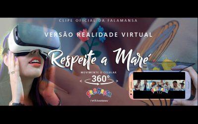 FALAMANSA – RESPEITE A MARÉ (WEB CLIPE) VR 360